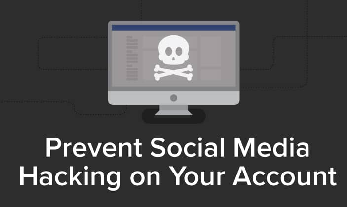 Prevent Social Media Hacking
