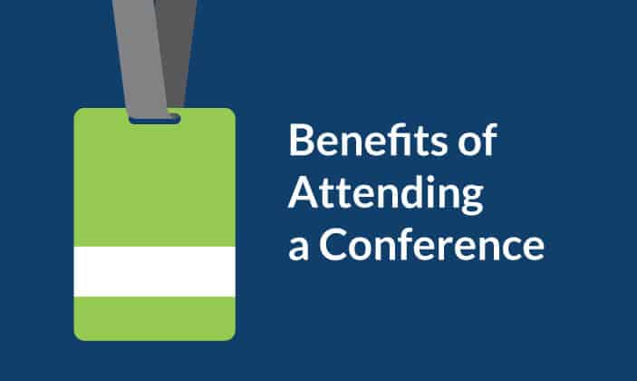 Benefits of attending a conference