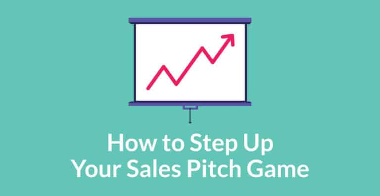 How to step up your sales pitch game
