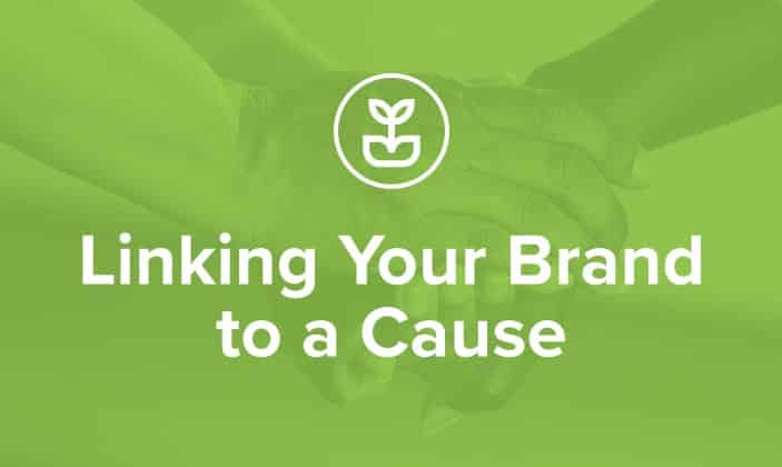 Linking You Brand with a Social Cause Focus Keyword: social cause