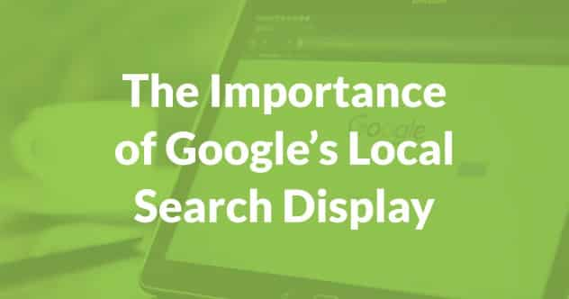 Importance of Google's local search display