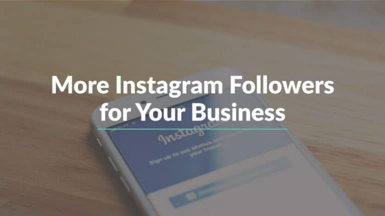 More Instagram Followers for Your Business